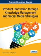 Product Innovation through Knowledge Management and Social Media Strategies