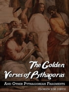 The Golden Verses Of Pythagoras by Florence M. Firth