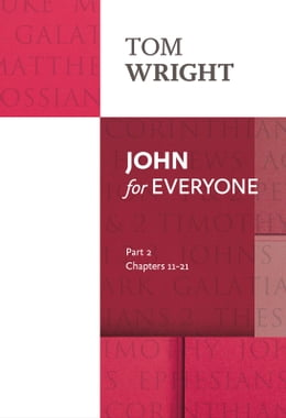 Book John for Everyone Part 2 by Tom Wright