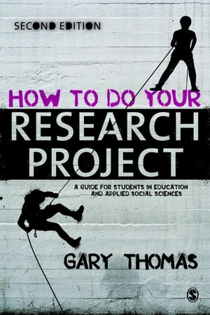 How to Do Your Research Project A Guide for Students in Education and Applied Social Sciences