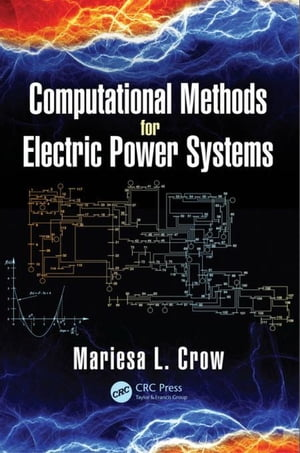 Computational Methods for Electric Power Systems,  Third Edition