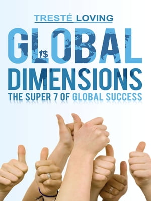 Global Dimensions: The Super 7 of Global Success
