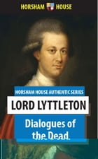 Dialogues of the Dead by Lord Lyttleton