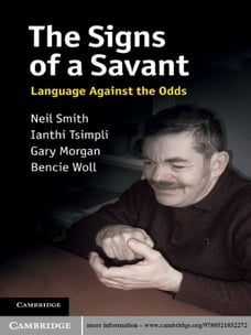 The Signs of a Savant: Language Against the Odds