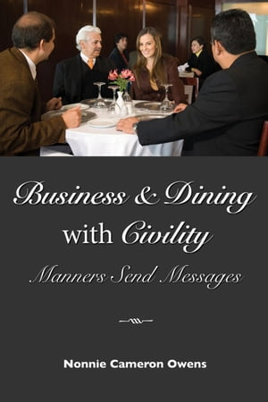 Business & Dining with Civility