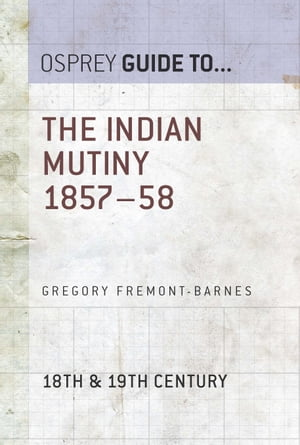 The Indian Mutiny 1857?58
