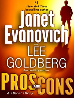 Book Pros and Cons: A Short Story by Janet Evanovich