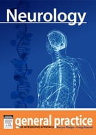 Neurology: General Practice: The Integrative Approach Series by Craig Hassed