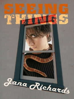 Book Seeing Things by Jana Richards