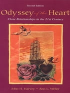 Odyssey of the Heart: Close Relationships in the 21st Century