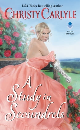 Book A Study in Scoundrels by Christy Carlyle