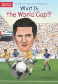 What Is the World Cup? 48bcfc63-d94c-47d9-a091-56e58470e938