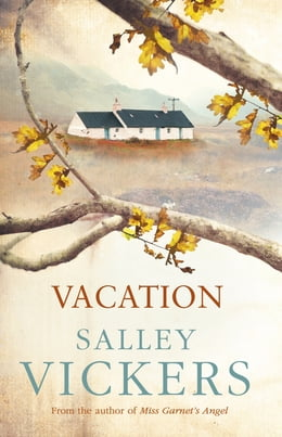 Book Vacation by Salley Vickers