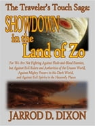 The Traveler's Touch: Showdown in the Land of Zo by Jarrod D. Dixon