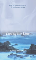 Last of the Line by MacKay, John