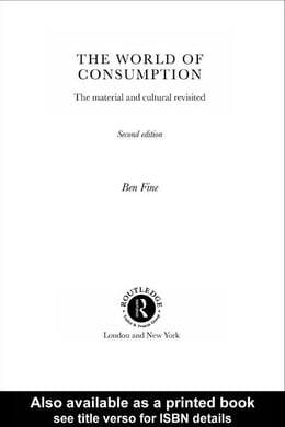 Book The World of Consumption by Fine, Ben