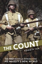 The Count: The first novella introducing His Majesty's New World by Kenneth Tam