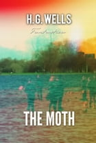 The Moth by H. Wells
