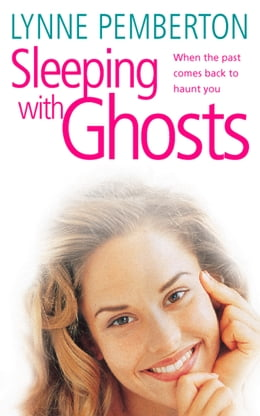 Book Sleeping With Ghosts by Lynne Pemberton