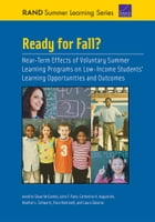 Ready for Fall? Near-Term Effects of Voluntary Summer Learning Programs on Low-Income Students…