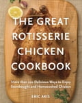 The Great Rotisserie Chicken Cookbook 124cbec6-8030-4855-909d-086d25dad189