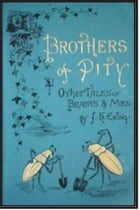 Brothers of Pity by Juliana Horatia Ewing