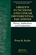 Green's Functions and Linear Differential Equations: Theory, Applications, and Computation