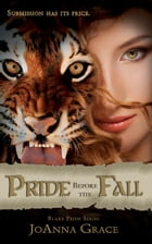 Pride Before the Fall: Blake Pride Series, #1 by JoAnna Grace