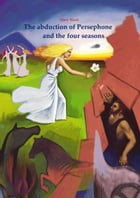 The four seasons and the abduction of Persephone by Mary Black