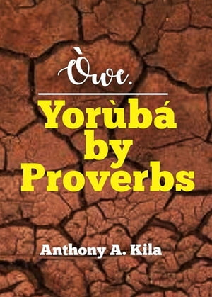 Owe. Yourba by Proverbs