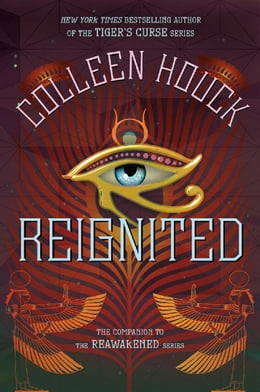 Book Reignited: A Companion to the Reawakened Series by Colleen Houck
