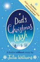 Dad's Christmas Wish by Julia Williams