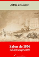 Salon de 1836: Nouvelle édition augmentée , Arvensa Editions by Alfred Musset