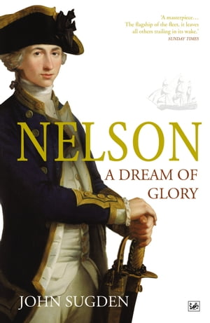 Nelson: A Dream of Glory