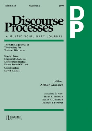 Empirical Studies of Literature Selected Papers From Igel '98. A Special Issue of discourse Processes