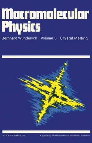 Macromolecular Physics: Crystal Melting