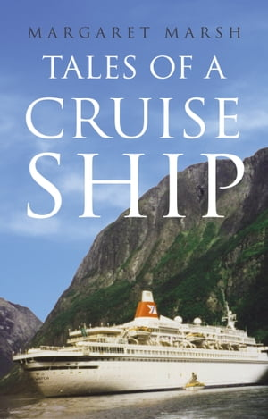 Tales of a Cruise Ship