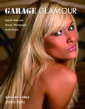 Garage Glamour: Digital Nude and Beauty Photography Made Simple 1599e314-01a9-48bb-9c36-bc85ad575be4