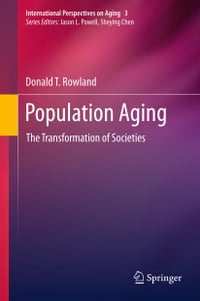 Population Aging: The Transformation of Societies