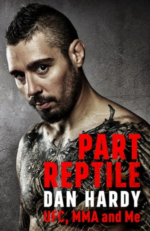 Part Reptile UFC,  MMA and Me