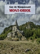 Mont-Oriol by Guy de Maupassant