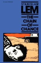 The Chain of Chance by Stanislaw Lem