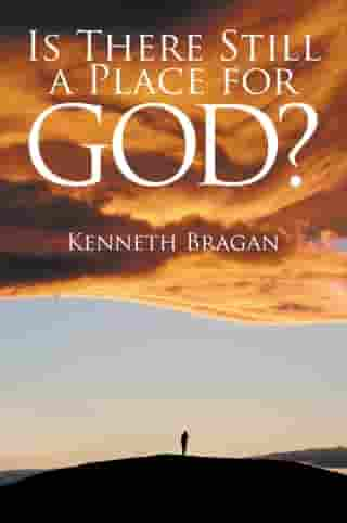 Is There Still a Place for God?