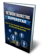 Network Marketing Superstar by Anonymous