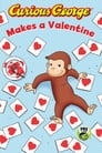 Curious George Makes a Valentine (CGTV) Cover Image