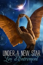 Under a New Star by Leo d'Entremont