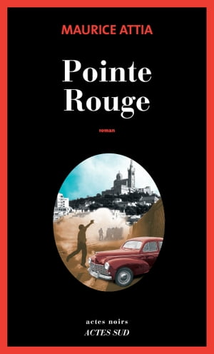 Pointe Rouge by Maurice Attia