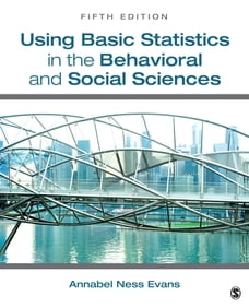 Using Basic Statistics in the Behavioral and Social Sciences
