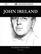 John Ireland 145 Success Facts - Everything you need to know about John Ireland