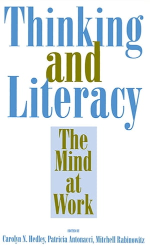 Thinking and Literacy The Mind at Work